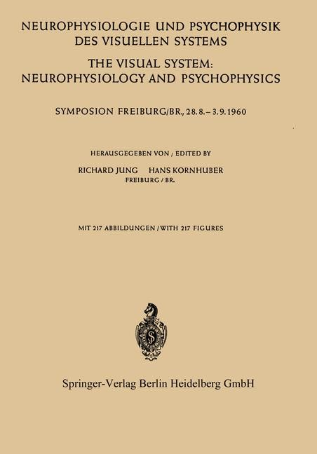 Neurophysiologie und Psychophysik des Visuellen Systems / The Visual System: Neurophysiology and Psychophysics | Jung / Kornhuber, 1961 | Buch (Cover)