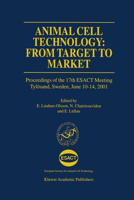 Abbildung von Lindner-Olsson / Chatzissavidou / Lüllau | Animal Cell Technology: From Target to Market | 2012
