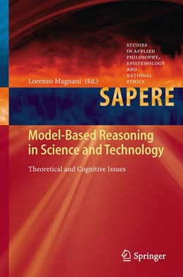 Abbildung von Magnani | Model-Based Reasoning in Science and Technology | 2013 | Theoretical and Cognitive Issu... | 8