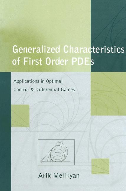 Abbildung von Melikyan | Generalized Characteristics of First Order PDEs | 2012