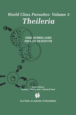 Abbildung von Dobbelaere / McKeever   Theileria   1. Auflage   2012   3   beck-shop.de