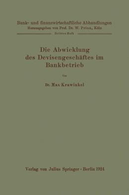 Abbildung von Krawinkel   Die Abwicklung des Devisengeschäftes im Bankbetrieb   1924