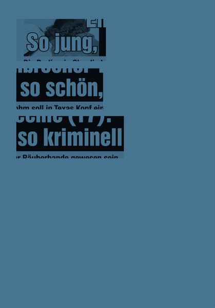 So jung, so schön, so kriminell | Müller, 2013 | Buch (Cover)