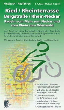 Abbildung von Ringbuch - Radfahren - Ried / Rheinterrasse / Bergstraße / Rhein-Neckar   2. Auflage   2013   2. Auflage - Maßstab 1:35.000;...