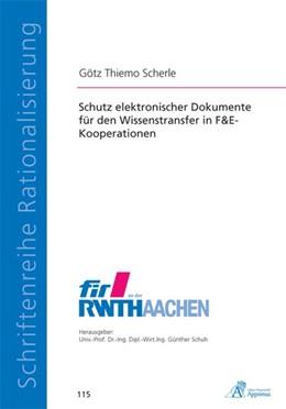 Abbildung von Scherle | Schutz elektronischer Dokumente für den Wissenstransfer in F&E-Kooperationen | 2013