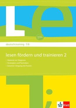 Abbildung von deutsch.training 7. und 8. Klasse. Lesen Fördern und Trainieren 2 | 1. Auflage | 2008 | beck-shop.de