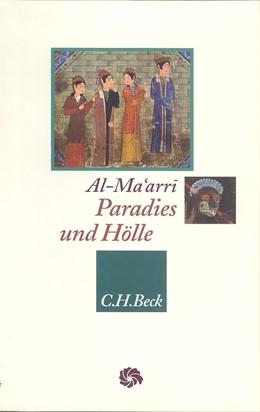 Abbildung von al-Ma'arri, Abu l'Ala | Paradies und Hölle | 1. Auflage | 2002 | beck-shop.de