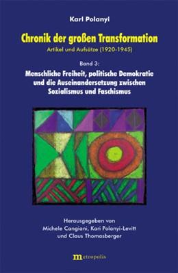 Abbildung von Polanyi | Chronik der großen Transformation | 2004 | Menschliche Freiheit, politisc...