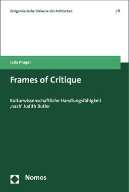 Abbildung von Prager   Frames of Critique   2013   Kulturwissenschaftliche Handlu...   4