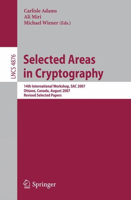 Abbildung von Adams / Miri / Wiener | Selected Areas in Cryptography | 2007
