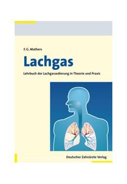 Abbildung von Mathers | Lachgas | 2013 | Lehrbuch der Lachgassedierung ...