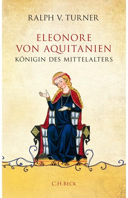 Cover: Ralph V. Turner, Eleonore von Aquitanien