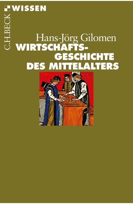 Cover: Jörg Gilomen, Wirtschaftsgeschichte des Mittelalters