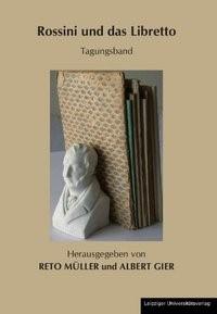 Rossini und das Libretto | Müller / Gier, 2010 | Buch (Cover)