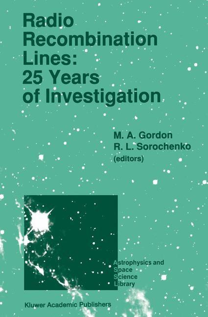 Abbildung von Gordon / Sorochenko | Radio Recombination Lines: 25 Years of Investigation | 1990