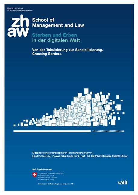 Sterben und Erben in der digitalen Welt   / Brucker-Kley / Keller, 2013   Buch (Cover)