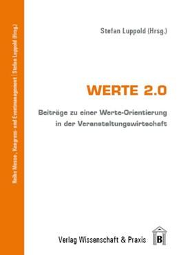 Abbildung von Luppold | Werte 2.0 | 1. Auflage | 2013 | beck-shop.de