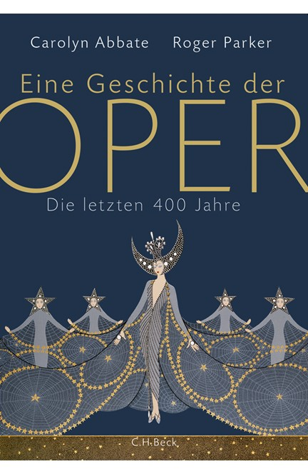 Cover: Carolyn Abbate Roger Parker, Eine Geschichte der Oper