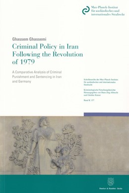 Abbildung von Ghassemi | Criminal Policy in Iran Following the Revolution of 1979 | 2013 | A Comparative Analysis of Crim... | 157