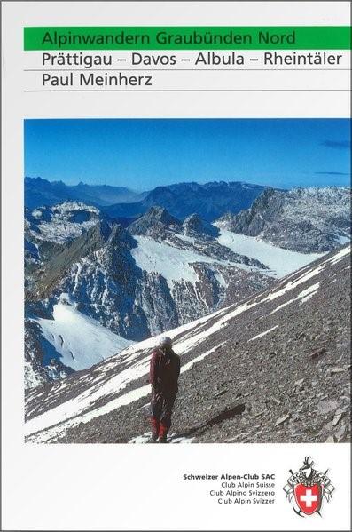 Abbildung von Meinherz | SAC Alpinwandern Graubünden Nord | 1., Aufl | 2008