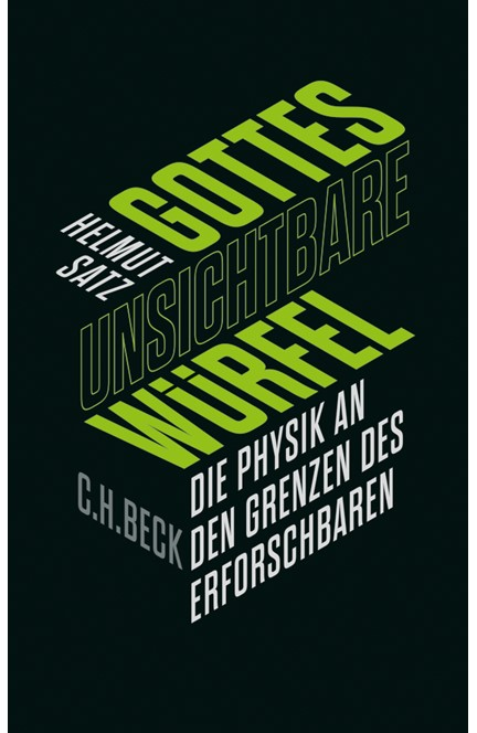 Cover: Helmut Satz, Gottes unsichtbare Würfel
