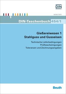 Abbildung von Gießereiwesen 1. Stahlguss und Gusseisen | 1. Auflage | 2014 | 454/1 | beck-shop.de