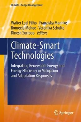 Abbildung von Leal Filho / Mannke / Mohee / Schulte / Surroop   Climate-Smart Technologies   2013   Integrating Renewable Energy a...