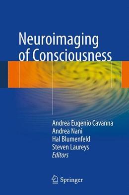 Abbildung von Cavanna / Nani / Blumenfeld / Laureys | Neuroimaging of Consciousness | 2013