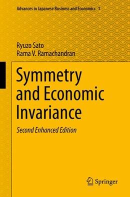 Abbildung von Sato / Ramachandran | Symmetry and Economic Invariance | 2013 | Second Enhanced Edition | 1
