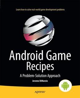 Abbildung von DiMarzio | Android Game Recipes | 1. Auflage | 2013 | beck-shop.de