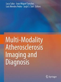 Abbildung von Saba / Sanches   Multi-Modality Atherosclerosis Imaging and Diagnosis   1. Auflage   2013   beck-shop.de