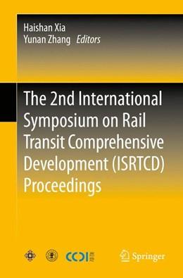 Abbildung von Xia / Zhang   The 2nd International Symposium on Rail Transit Comprehensive Development (ISRTCD) Proceedings   2014