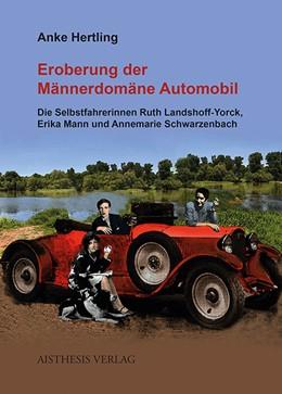 Abbildung von Hertling | Eroberung der Männerdomäne Automobil | 1. Auflage | 2013 | beck-shop.de