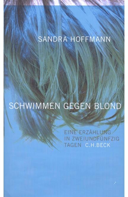 Cover: Sandra Hoffmann, schwimmen gegen blond