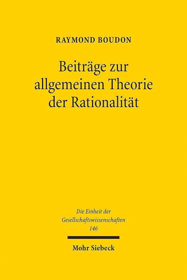 Beiträge zur allgemeinen Theorie der Rationalität   Boudon, 2013   Buch (Cover)