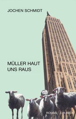Abbildung von Schmidt, Jochen   Müller haut uns raus   2002   Roman