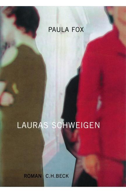 Cover: Paula Fox, Lauras Schweigen