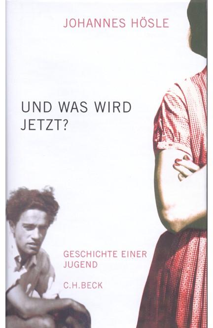 Cover: Johannes Hösle, Und was wird jetzt?