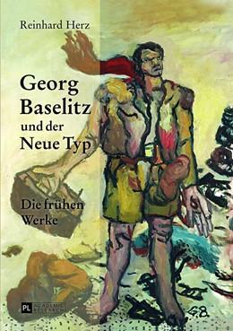 Abbildung von Herz | Georg Baselitz und der Neue Typ | 2013 | Die frühen Werke- Auf dem Weg ...