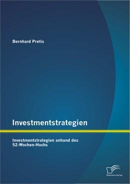 Abbildung von Pretis | Investmentstrategien | 2013 | Investmentstrategien anhand de...