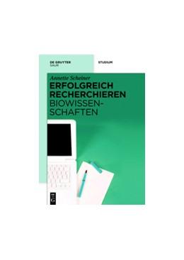 Abbildung von Scheiner | Erfolgreich recherchieren - Biowissenschaften | 2013