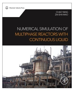 Abbildung von Yang / Mao   Numerical Simulation of Multiphase Reactors with Continuous Liquid Phase   2014