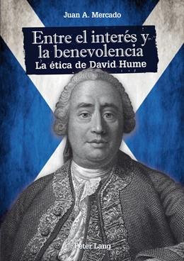 Abbildung von Mercado   Entre el interés y la benevolencia   2013   La ética de David Hume