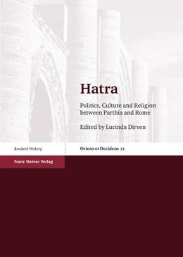Abbildung von Dirven | Hatra | 1. Auflage | 2013 | beck-shop.de