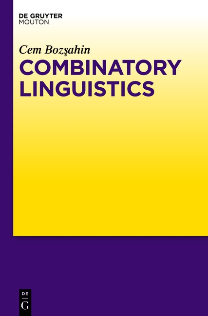 Combinatory Linguistics | Bozsahin, 2013 | Buch (Cover)