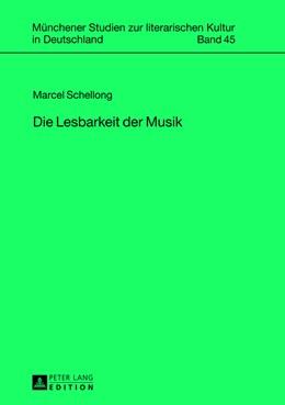 Abbildung von Schellong | Die Lesbarkeit der Musik | 2013 | 45
