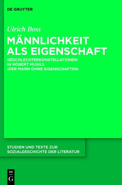 "Männlichkeit in Robert Musils ""Mann ohne Eigenschaften"" | Boss, 2013 | Buch (Cover)"
