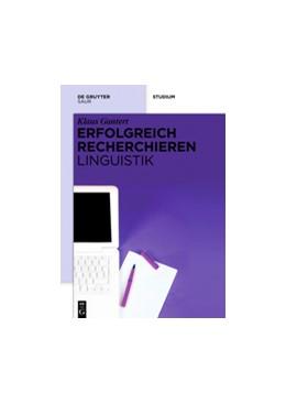 Abbildung von Gantert | Erfolgreich recherchieren – Linguistik | 2013