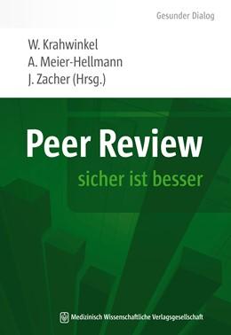 Abbildung von Krahwinkel / Meier-Hellmann / Zacher | Peer Review | 2013 | sicher ist besser | 1