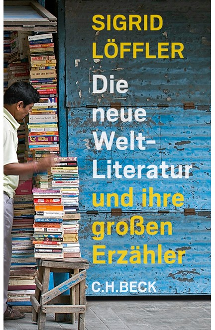 Cover: Sigrid Löffler, Die neue Weltliteratur